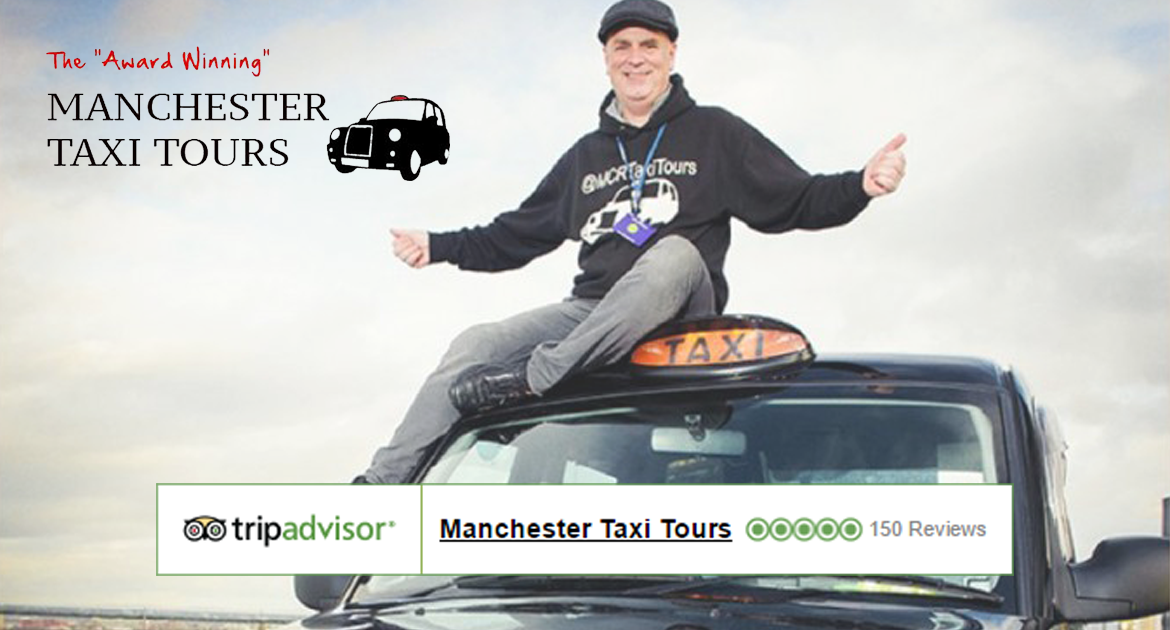 Manchester Taxi Tours 150 TripAdvisor-Reviews